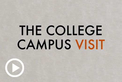College Campus Visits - Getting into College