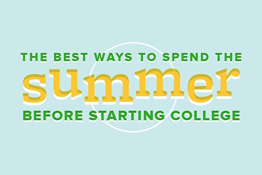 The Summer Before College - College Prep