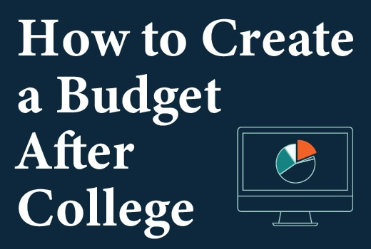 How to Create a Budget After College