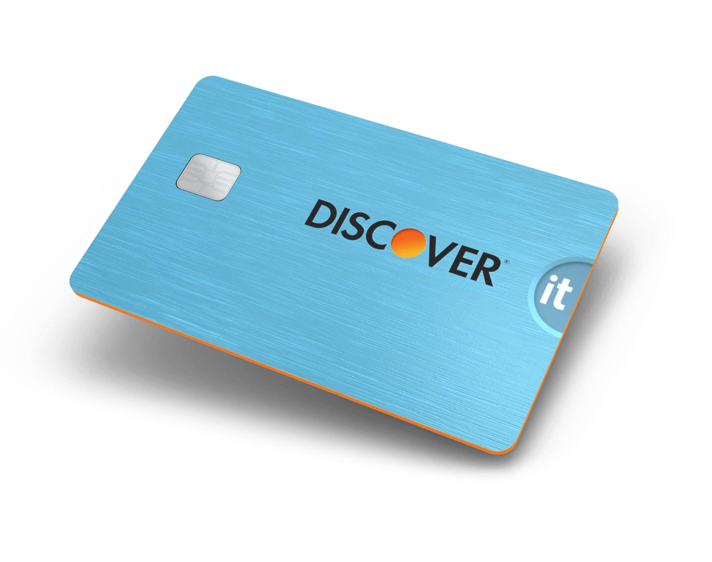 DISCOVER IT® CASH BACK CREDIT CARD