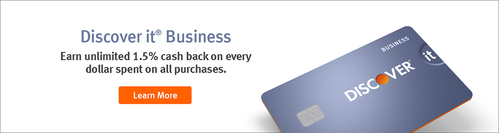 Discover It Business. Earn unlimited 1.5% cash back on every dollar spent on all purchases. Learn More.