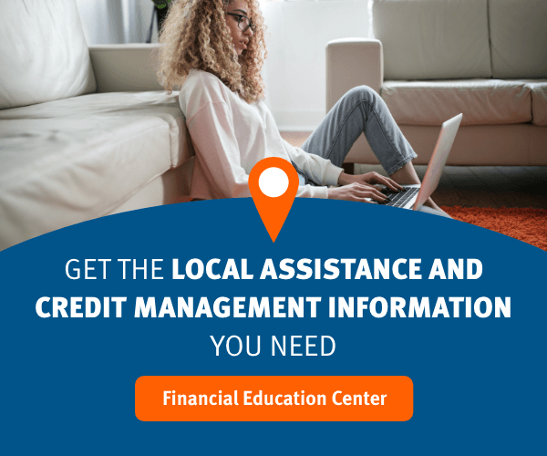 Get The Local Assistance And Credit Management Information You Need. Financial Education Center