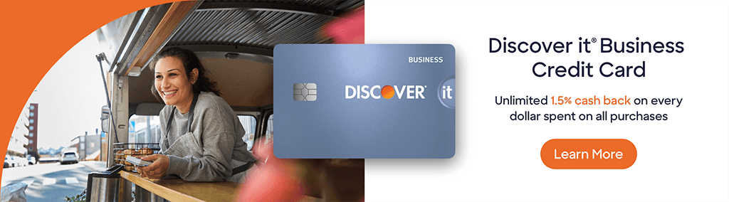 Discover it Business Credit Card. Unlimited 1.5% cash back on every dollar spent on all purchases. Learn More.